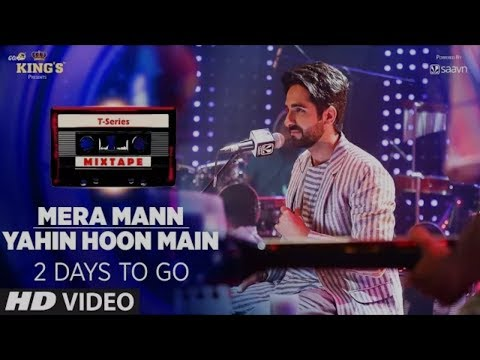Mera Mann/Yahin Hoon Main | T-Series Mixtape | Ayushmann Khurrana