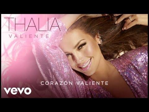 Thalía  Corazón Valiente Audio