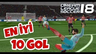 DREAM LEAGUE SOCCER 2018 - EN İYİ 10 GOL Video