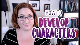 How To Develop Characters