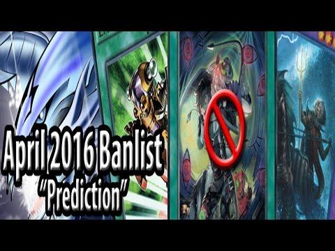 Yu-Gi-Oh! Banlist Prediction - April 2016 - My thoughts on the possible upcoming TCG banlist