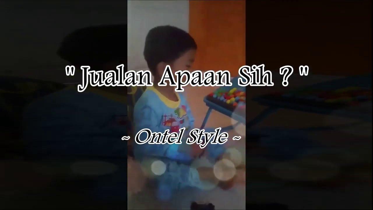 Ontel Style - Cuman Jualan Santai