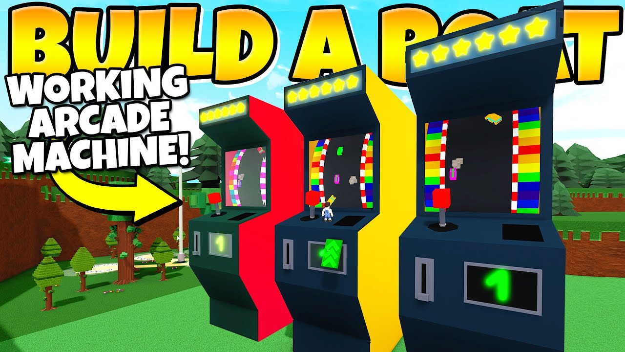 Working Arcade Machine In Build A Boat Youtube