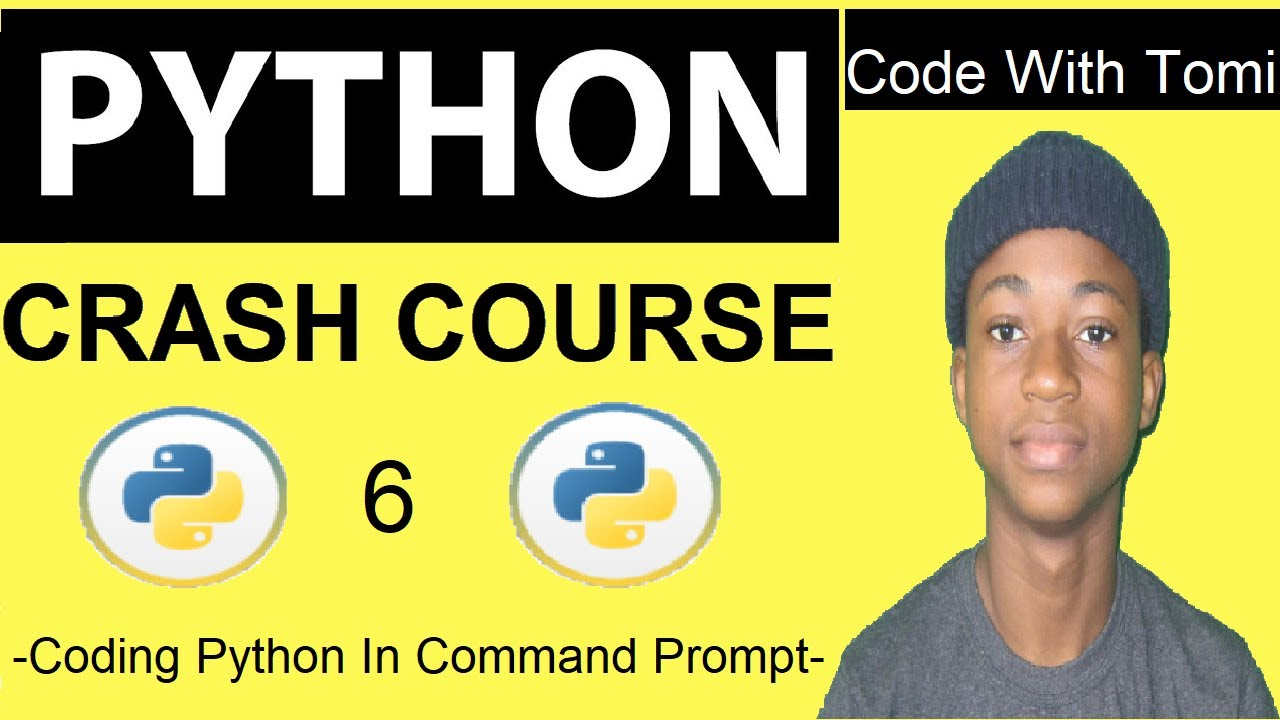 Python Tutorial For Beginners 6 - Coding Python In Command Prompt