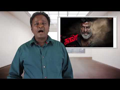 Kaala Review - Karikaalan - Rajinikanth, Pa. Ranjith - Tamil Talkies