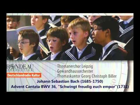 JS Bach: Advent Cantata BWV 36 - Thomanerchor, Georg Christoph Biller (Audio video)