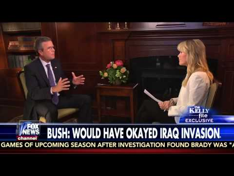 Jeb Bush said he would have invaded Iraq during interview with Megyn Kelly