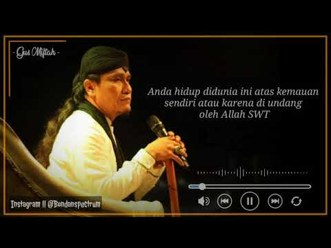 Story Wa Terbaru 2019 Gus Miftah Kata Kata Bijak Youtube