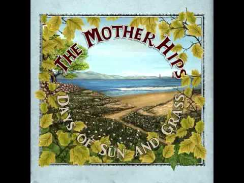 The Mother Hips - Lady Be Cool (Official Track)
