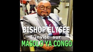 BISHOP ÉLYSÉE  ABIMISI SECRET MAMAN OLANGI A CONFIAKI YE