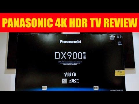 Panasonic DX900/DX902 4K UHD HDR TV REVIEW