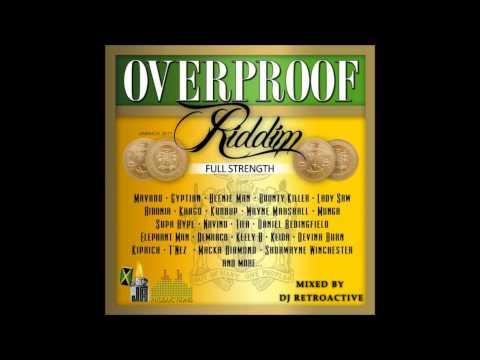 DJ RetroActive - Overproof Riddim Medley Mix (Full Strength) [JA Prod] December 2011