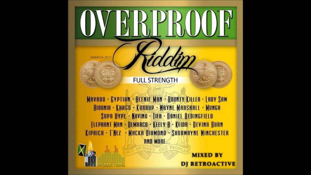 DJ RetroActive - Overproof Riddim Medley Mix (Full ...