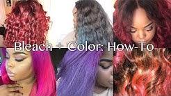 How To: Bleach + Color Hair   ft. Modern Show Remy Brazilian Hair
