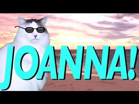 HAPPY BIRTHDAY JOANNA! - EPIC CAT Happy Birthday Song