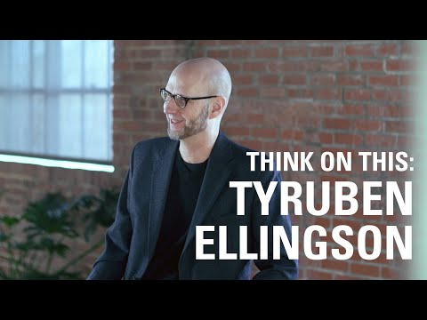 think-on-this:-tyruben-ellingson