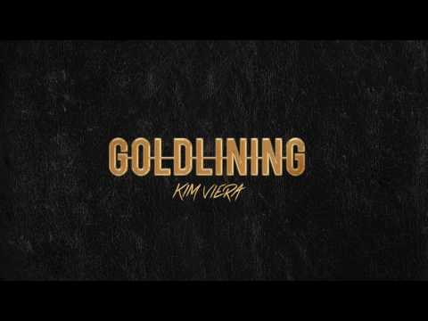 "Kim Viera ""Gold Lining"" (Audio Video)"