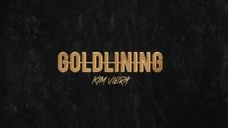 "Kim Viera ""Gold Lining"" (Audio Video)"