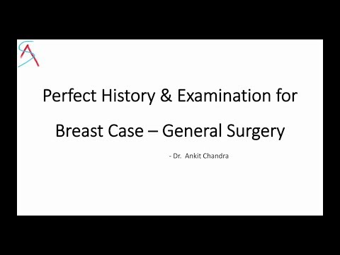 Perfect History & Examination for Breast Case for Clinical Exam- General Surgery by Dr.Ankit Chandra