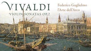 Vivaldi: Complete Violin Sonatas Op. 2 (Full Album) played by L'Arte dell'Arco