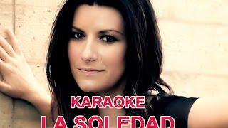Karaoke La Soledad Laura Pausini