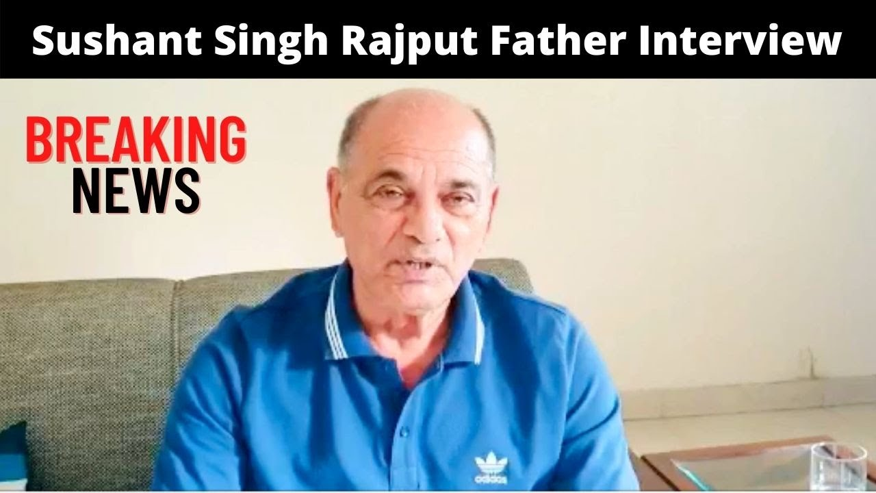Sushant Singh Rajput FATHER First Statement After Sushant $ad News