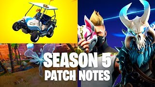 Fortnite Season 5 Patch Notes - Here's What's NEW!!