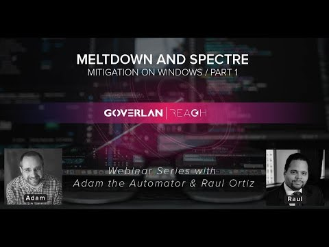 Webinar: Meltdown Spectre Mitigation on Windows / Part 1