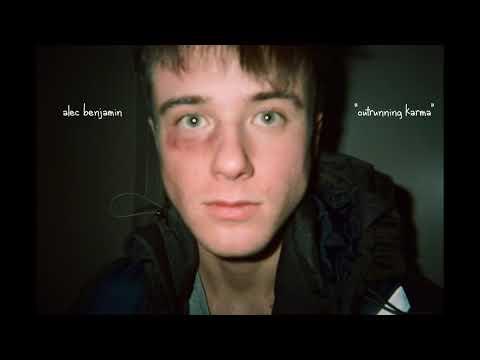 Alec Benjamin - Outrunning Karma (DEMO)