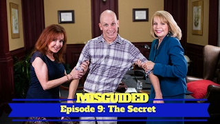 MISGUIDED: Episode 9 - The Secret