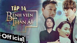 Bệnh Viện Thần Ái Tập 14 - Thúy Ngân, Xuân Nghị, Quang Trung