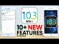 iOS 10 3 Beta 3 10 New Features Review