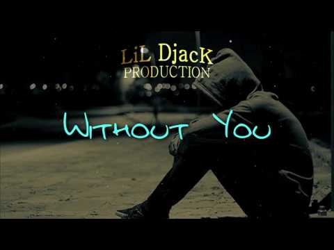 Without You - R&B Smooth Chill Beat Instrumental 2017 (Prod. By LiL DjacK)