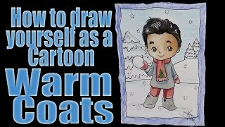 How to draw yourself as a Cartoon: Warm Clothes