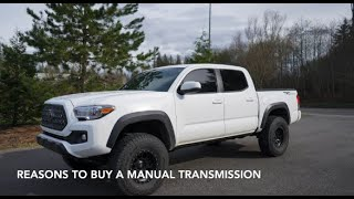 I Bought A Manual Toyota Tacoma | Here's 7 Reasons Why