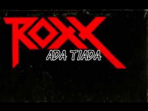Roxx - Ada tiada