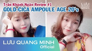 Gambar cover TRẦN KHÁNH NGÂN REVIEW #1 | GOLD-CICA AMPOULE AGE 20's