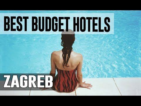 Cheap And Best Budget Hotels In Zagreb ,  Croatia