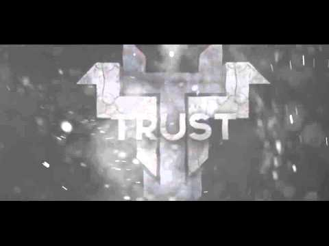 Trust Legion Intro : By Trust byshup
