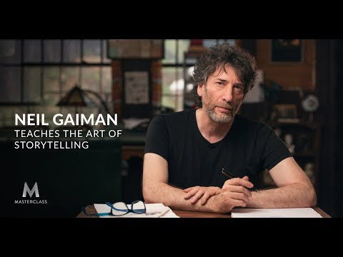 MasterClass - Neil Gaiman Teaches the Art of Storytelling