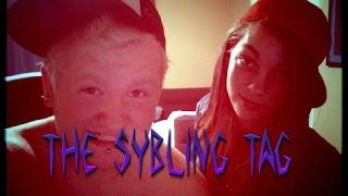 THE SYBLING TAG :D