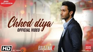 ARIJIT SINGH NEW SONG | CHHOD DIYA | KANIKA KAPOOR | N.S.Production's