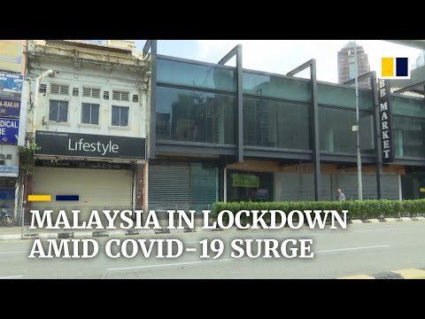 Malaysia goes into total lockdown amid worsening Covid-19 outbreak