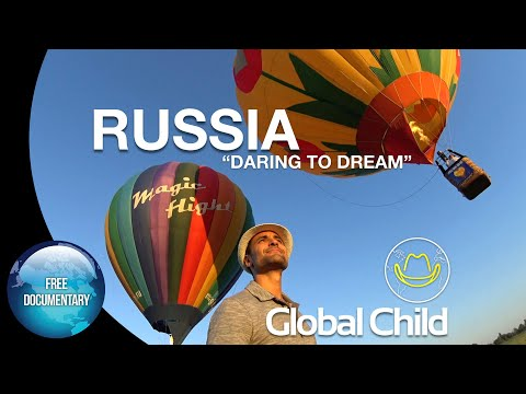 """Global Child - RUSSIA - """"The Dare of Dreaming"""""""