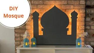 DIY Mosque | DIY Ramadan Decor | Ramadan Decor Mosque 2021