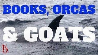 The BenCast#79 - Books, Orcas & Goats