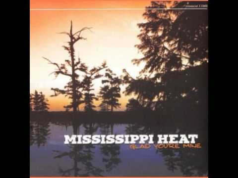 Mississippi Heat  -  I'm A Woman ♥