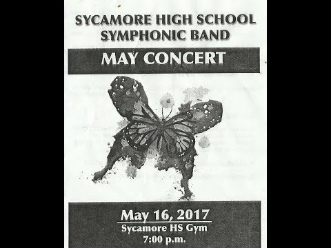 Sycamore High School Symphonic Band May 16, 2017