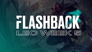 FLASHBACK|Pros Play Patch 9.3 LEC 2019 Spring Split Week 5