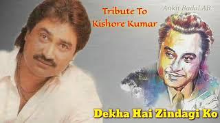 Dekha Hai Zindagi Ko Kuchh - Kumar Sanu - Kishore Ki Yaaden - Ankit Badal AB